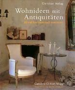 Wohnideen mit Antiquitäten. Alt und Neu harmonisch kombiniert