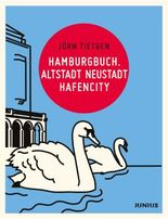 Hamburgbuch. Altstadt Neustadt Hafencity
