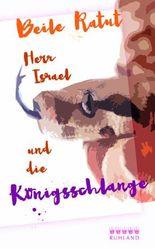 Herr Israel und die Königsschlange