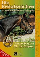 Die Reitabzeichen der Deutschen Reiterlichen Vereinigung