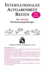 Internationales Aufgabenheft Reiten für nationale Pferdeleistungsprüfungen - Inhalt