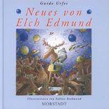 Neues von Elch Edmund