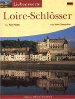 Liebenswerte Loire-Schlösser
