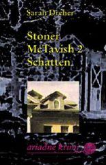 Stoner McTavish 2: Schatten