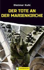 Der Tote an der Marienkirche