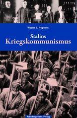 Gab es eine Alternative? / Stalins Kriegskommunismus