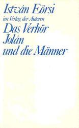 Das Verhör / Jolán und die Männer
