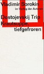 Dostojevskij Trip /Krautsuppe, tiefgefroren