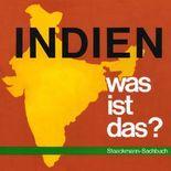 Indien - Was ist das?