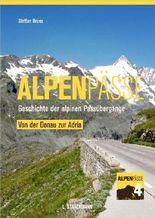 Alpenpässe / Von der Donau zur Adria