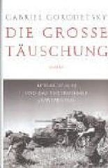 """Die große Täuschung: Hitler, Stalin und das Unternehmen """"Barbarossa"""""""