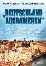 """""""Deutschland ausradieren"""""""