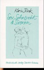 Sex, Sehnsucht & Sirenen