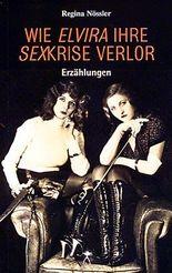 Wie Elvira ihre Sexkrise verlor