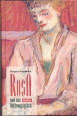 Rosa und das Hoffnungsglück
