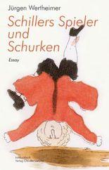 Schillers Spieler und Schurken