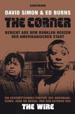 The Corner: Bericht aus dem dunklen Herzen der amerikanischen Stadt