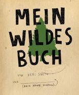 Mein wildes Buch