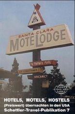 Hotels, Motels, Hostels - preiswert übernachten in den USA