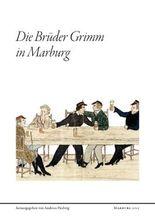 Die Brüder Grimm in Marburg