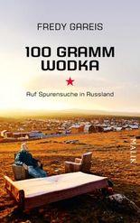 100 Gramm Wodka