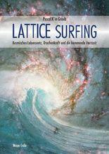 Lattice Surfing