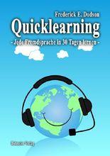 Quicklearning - Jede Fremdsprache in 30 Tagen lernen