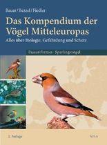 Das Kompendium der Vögel Mitteleuropas. Alles über Biologie, Gefährdung und Schutz