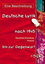 Deutsche Lyrik von 1945 bis zur Gegenwart / Deutsche Lyrik nach 1945 - Eine Beschreibung