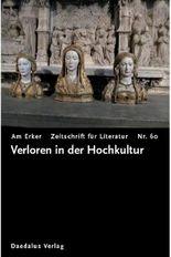 Am Erker - Heft 60: Verloren in der Hochkultur