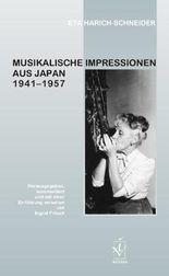 Musikalische Impressionen aus Japan 1941–1957