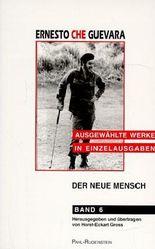 Ausgewählte Werke in Einzelausgaben / Der neue Mensch - Entwürfe für das Leben in der Zukunft