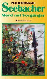 Seebacher, Mord mit Vorgänger