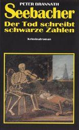 Seebacher - Der Tod schreibt schwarze Zahlen