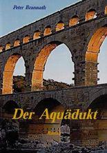 Der Aquädukt
