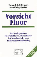 Vorsicht Fluor