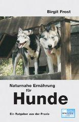 Naturnahe Ernährung für Hunde