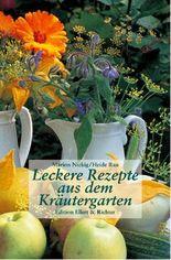 Leckere Rezepte aus dem Kräutergarten