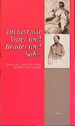 Bettine von Arnims Briefwechsel mit ihren Söhnen / Du bist mir Vater und Bruder und Sohn