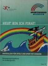 Heut' bin ich Pirat!