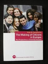 The Making of Citizens in Europe: New Perspectives on Citizenship Education