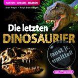 Faust jr. ermittelt – Die letzten Dinosaurier