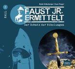 Faust junior ermittelt – Der Schatz der Nibelungen (02)