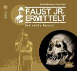 Faust jr. ermittelt - Der erste Mensch