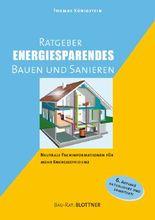 Der Ratgeber für energiesparendes Bauen und Sanieren