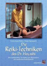 Die Reiki-Techniken des Dr. Hayashi