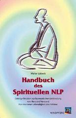 Handbuch des Spirituellen NLP
