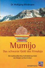 Mumijo – das schwarze Gold des Himalaya