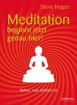 Meditation beginnt jetzt genau hier!