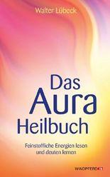 Das Aura-Heilbuch
